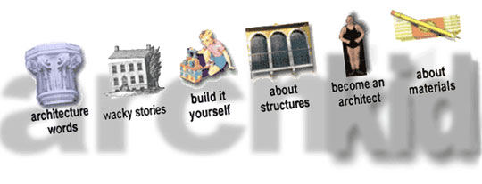 archkidecture || an educational site for kids about architecture